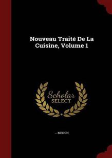 Nouveau traité de la cuisine de Menon