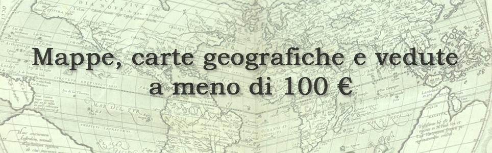 Mappe, carte geografiche e vedute a meno di 100 €