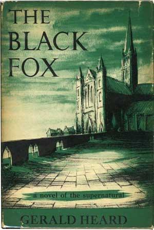 The Black Fox by Gerald Heard