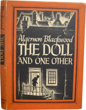 The Doll and One Other by Algernon Blackwood