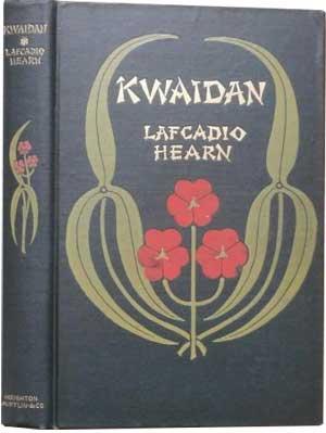 Kwaidan by Lafcadio Hearn