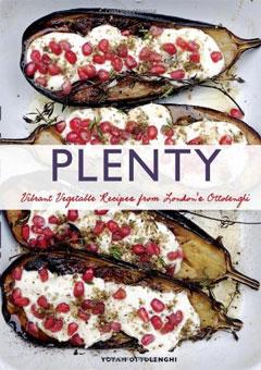 Plenty: Vibrant Vegetable Recipes from London's Ottolenghi by Yotam Ottolenghi