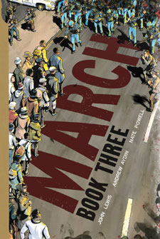 March: Book Three by John Lewis, Andrew Aydin & Nate Powell