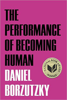 The Performance of Becoming Human by Daniel Borzutzky