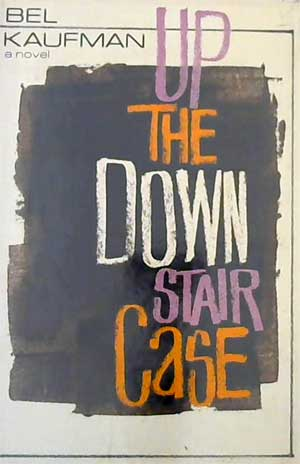 Up the Down Staircase by Bel Kaufman