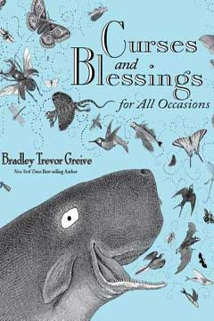 Curses and Blessings for All Occasions by Bradley Trevor Greive