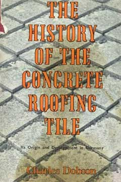 The History of the Concrete Roofing Tile