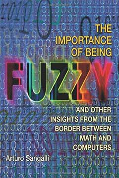 The Importance of Being Fuzzy by Arturo Sangalli