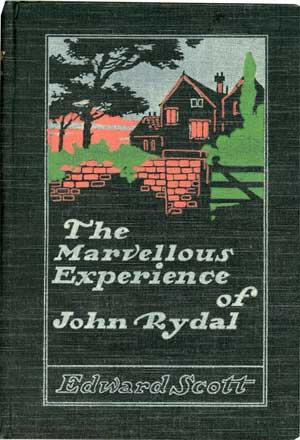 The Marvellous Experience of John Rydal by Edward Scott