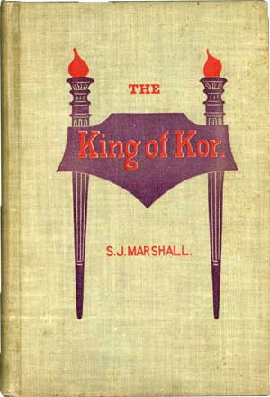 The King of Kor by Sidney Marshall