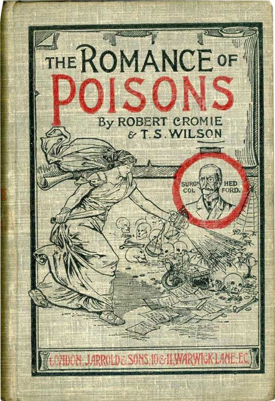 The Romances of Poisons by Robert Cromie