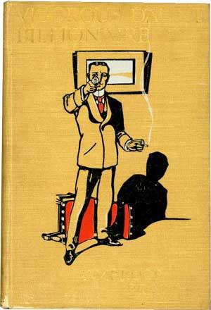 Vigorous Daunt: Billionaire by Ambrose Pratt