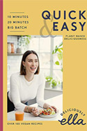 Deliciously Ella Quick & Easy: Plant-based Deliciousness, Ella Mills (Woodward)