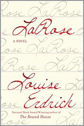 LaRose: A Novel, signed by Louise Erdrich