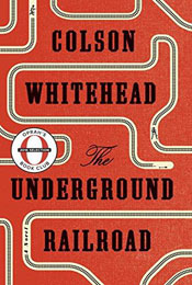 The Underground Railroad, signed by Colson Whitehead