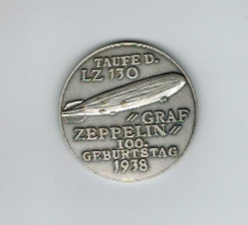 Taufe des LZ 130 'Graf Zeppelin' - 100. Geburtstag 1938 - Zeppelin-Medaille