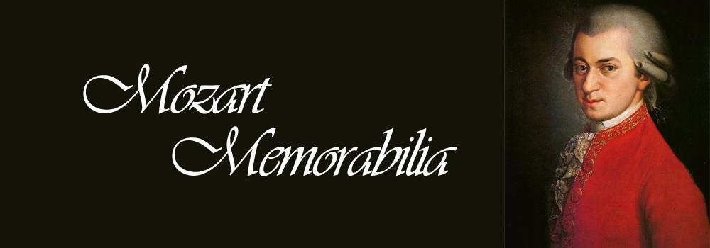 Mozart Memorabilia